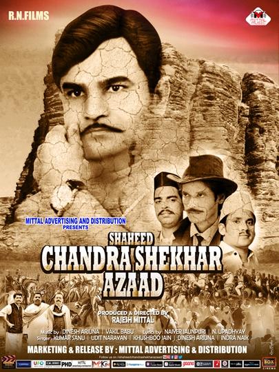 Shaheed Chandrashekhar Azaad  New Vintage Poster – Rajesh Mittal Comes Up Again With A Historic Movie