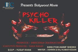 Psycho Killer  Hindi Film Shooting To Start Very Soon A Film by DC Entertainments